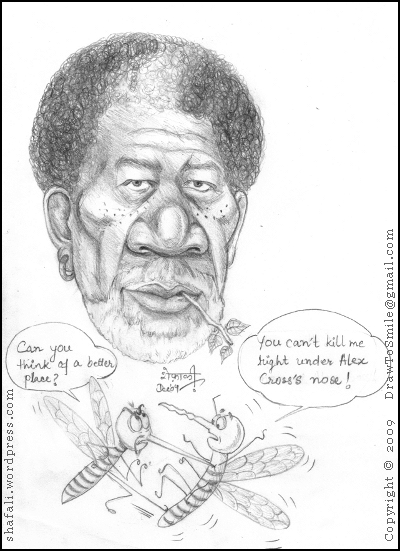 Morgan Freeman as Detective Alex Cross of James Patterson Novels doesn't see the dueling mosquitoes.