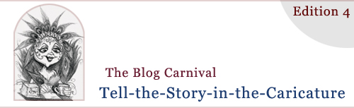 Story in the Caricature Blog Carnival Header for Edition 4 - September 2010