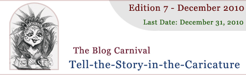 Header for Story-in-the-Caricature Blog Carnival Announcement December 2010