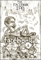 The caricature or cartoon of Mark Zuckerberg, the Facebook IPO - a drawing, sketch, portrait depicting Mark on the facebook logo while the initial investors make merry.