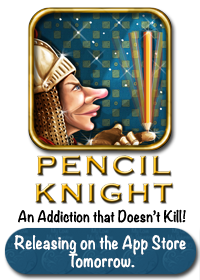 Pencil Knight Arriving on the App Store on April 20, 2013