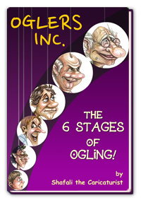 Oglers Inc. - Caricatures of Six kinds of Oglers by Shafali.