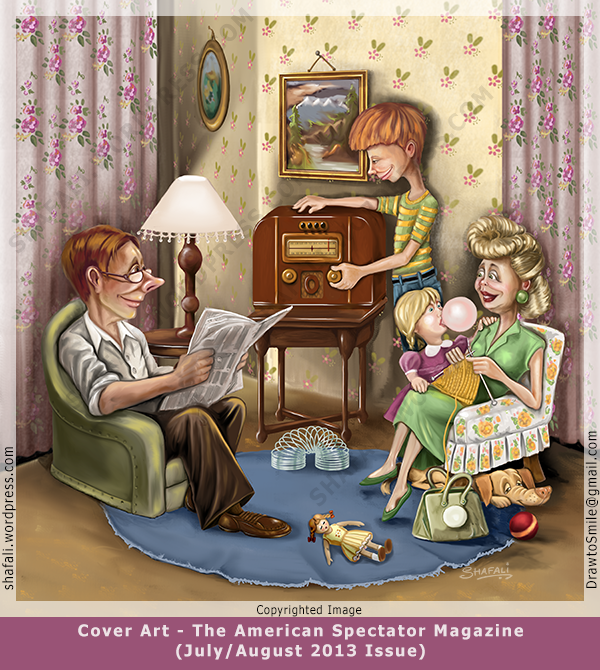 Cover Art for the American Spectator Magazine - July August 2013 Issue - The Radio family of 1940s - Shafali