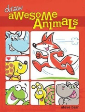 How to draw awesome animals by Steve Barr
