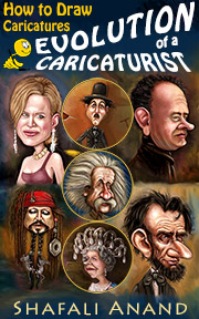 Sidebar Image - Cover - Evolution of a Caricaturist - A Book on How to Draw Caricatures - by Shafali Anand