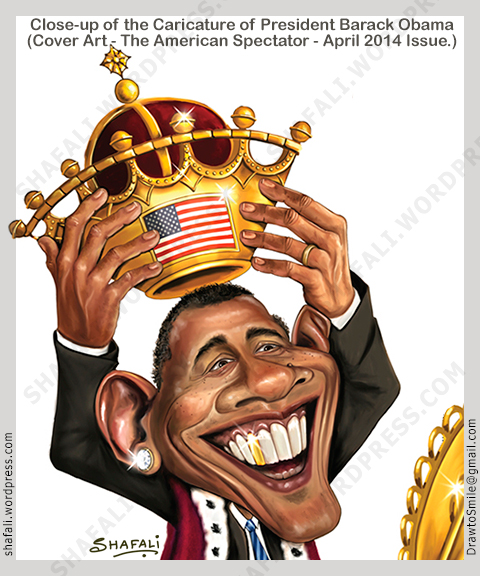 President Obama crowns himself King - Closeup - The American Spectator Magazine - April 2014.