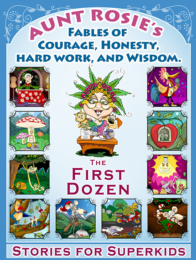 Cover Art for Aunt Rosie's Fables - The First Dozen
