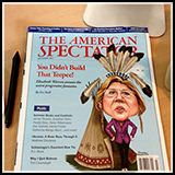 Elizabeth Warren's Caricature - Cover Illustration for the American Spectator July August 2014.