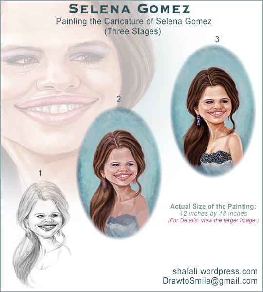 Drawing and Painting Caricatures - Three Stages in painting the caricature portrait of Selena Gomez - When you are ready come and get it.