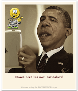 Toonsie Roll Caricature of President Barack Obama - admiring his own Caricature. Caricature App for iPhone and iPad.