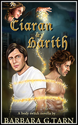Book Cover Art - Ciaran and Harith -Body Switches Novels by B G Hope aka Barbara G. Tarn