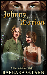 Book Cover Art - Johnny and Marian -Body Switches Novel Series by B G Hope aka Barbara G. Tarn