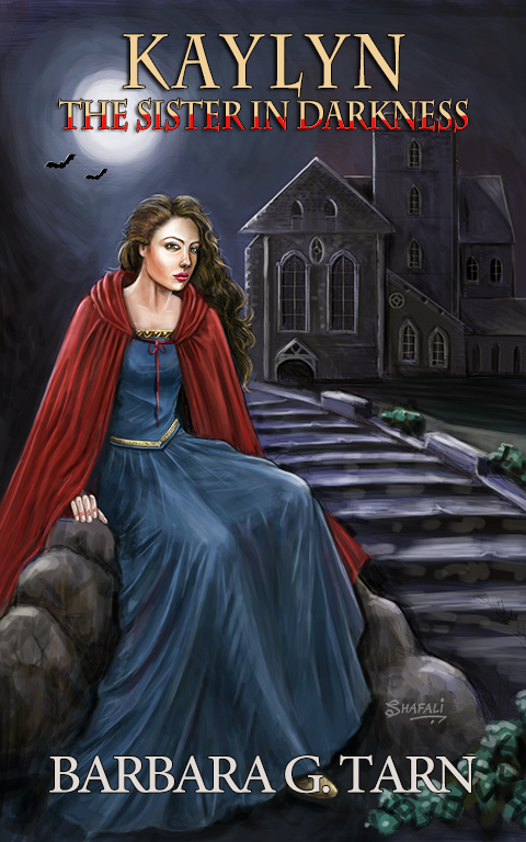 Cover Art for Novel - Kaylyn the Sister in Darkness by Barbara G Tarn - Medieval Vampires