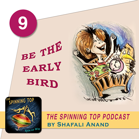 Early bird or how to wake up early - The Spinning Top podcast.